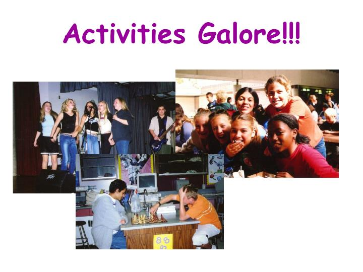 Activities Galore!!!