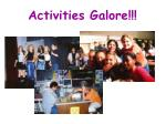 activities galore