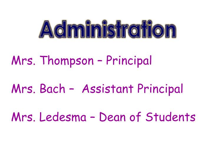 Mrs. Thompson – Principal