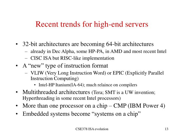 Recent trends for high-end servers