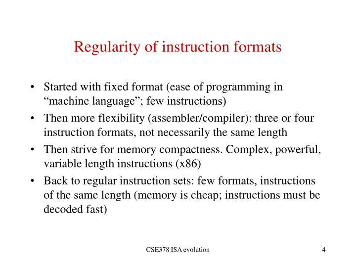 Regularity of instruction formats