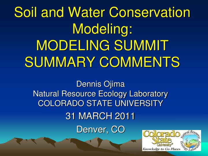 Ppt soil and water conservation modeling modeling for Soil and water conservation