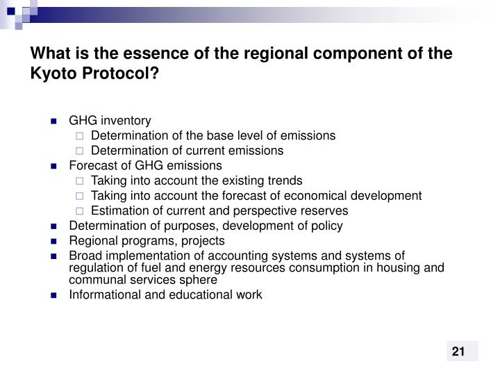 What is the essence of the regional component of the Kyoto Protocol