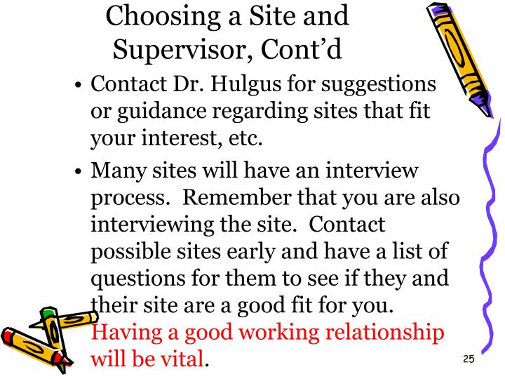 Choosing a Site and Supervisor, Cont'd