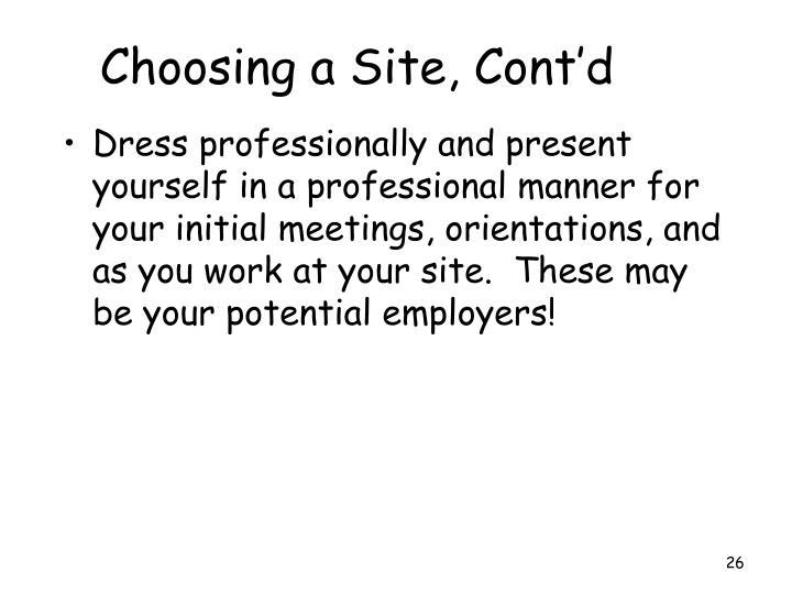Choosing a Site, Cont'd