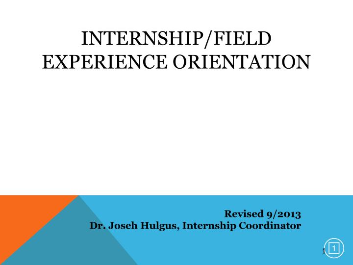 Internship field experience orientation