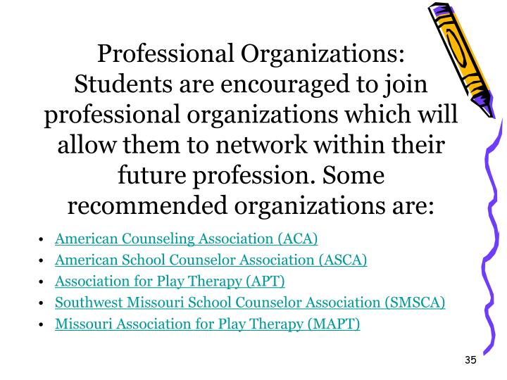 Professional Organizations: