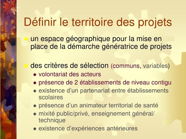 Définir le territoire des projets