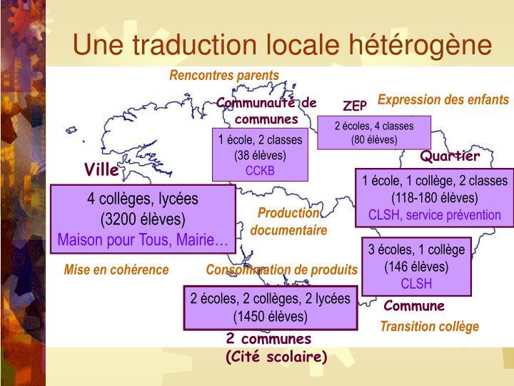 Une traduction locale hétérogène