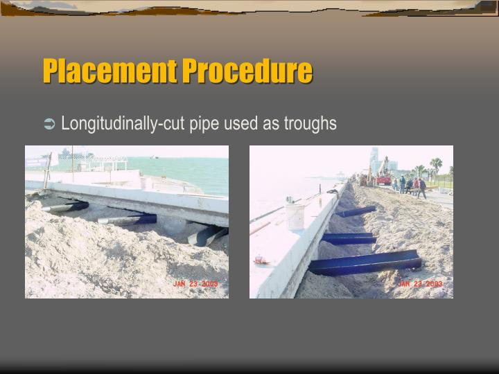 Placement Procedure