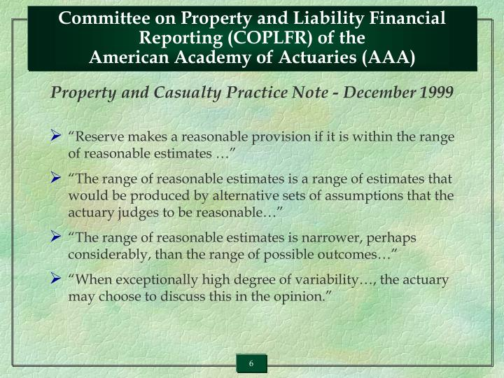 Committee on Property and Liability Financial Reporting (COPLFR) of the