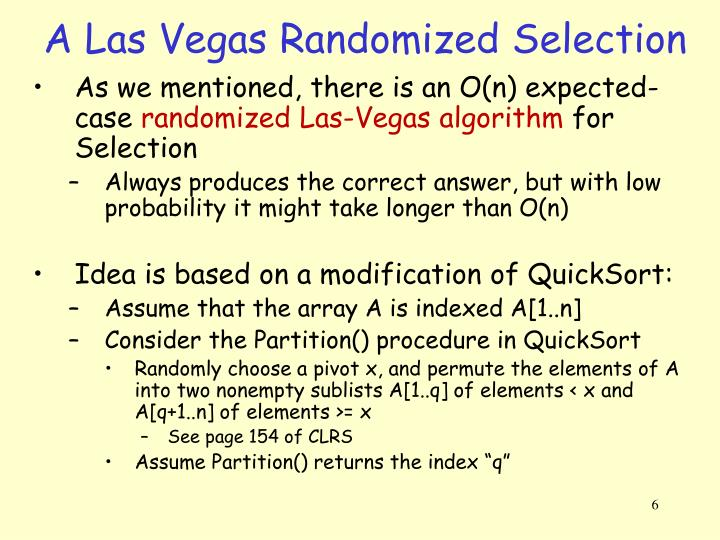 A Las Vegas Randomized Selection