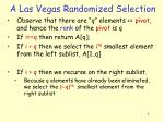 a las vegas randomized selection1
