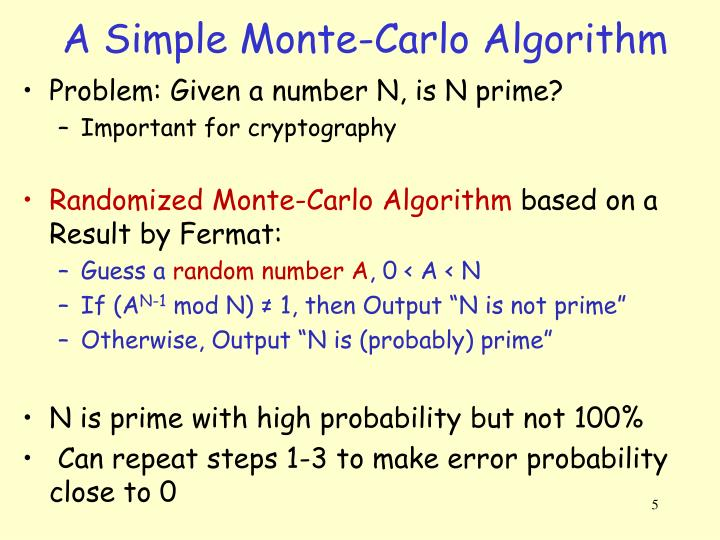 A Simple Monte-Carlo Algorithm