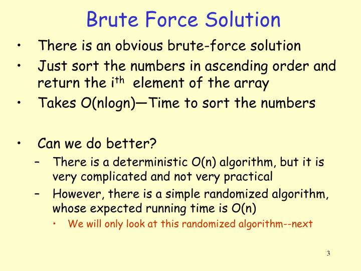 Brute force solution