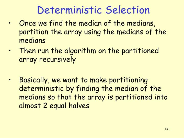 Deterministic Selection