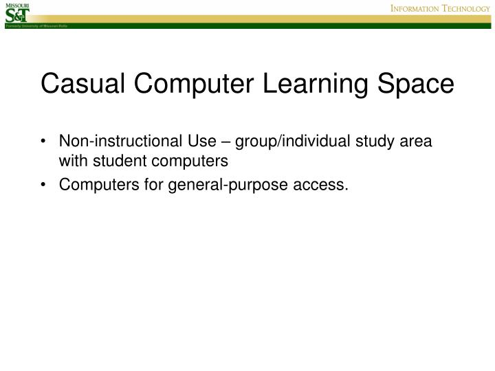 Casual Computer Learning Space