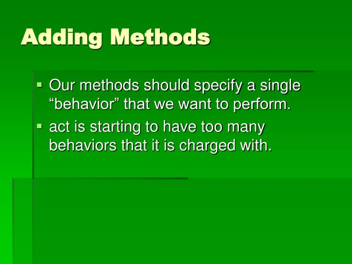 Adding Methods