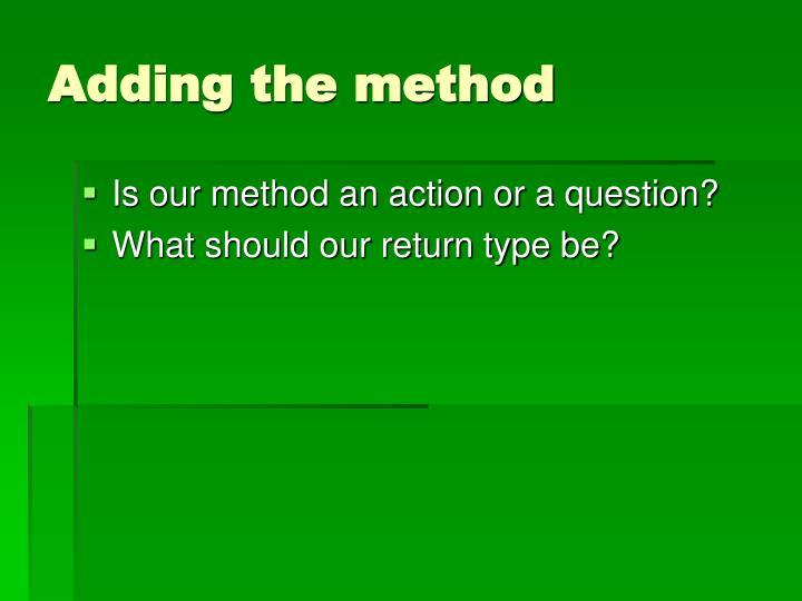 Adding the method