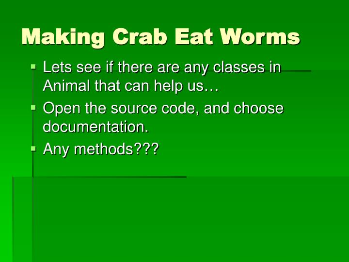 Making Crab Eat Worms