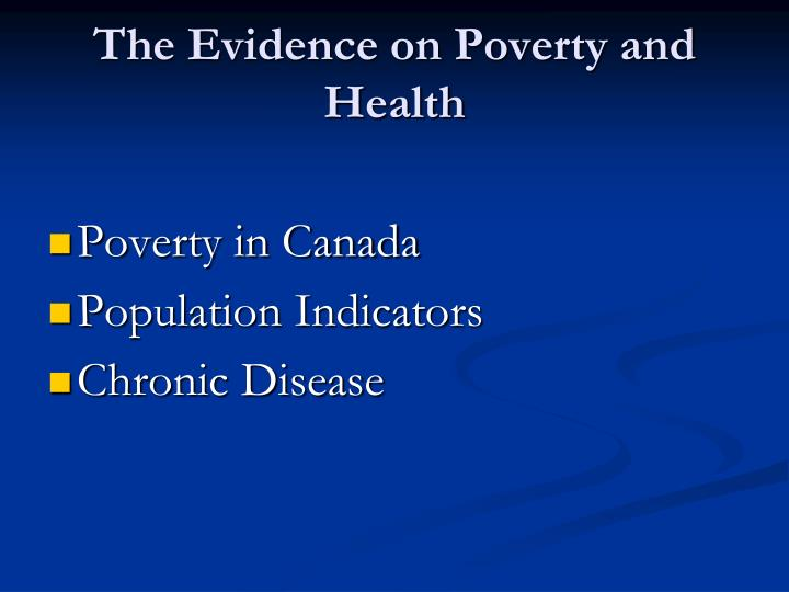 The Evidence on Poverty and Health