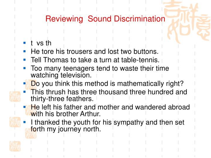 Reviewing  Sound Discrimination