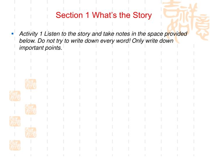 Section 1 What's the Story