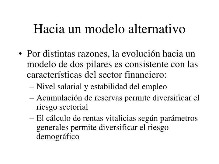 Hacia un modelo alternativo