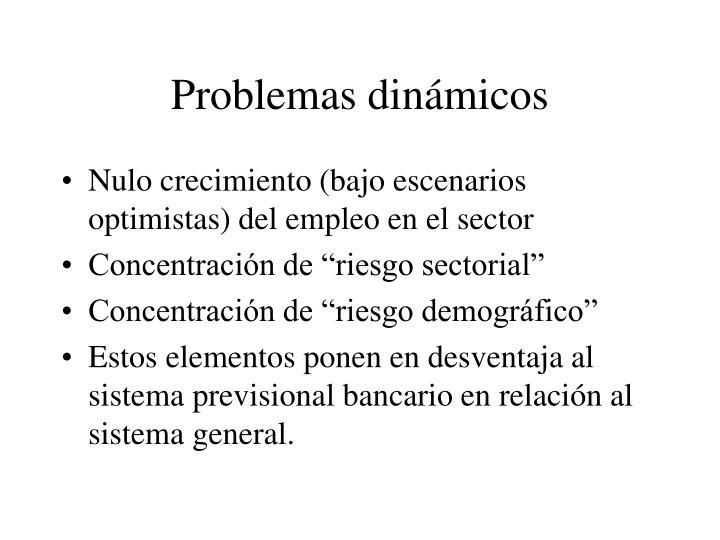 Problemas dinámicos