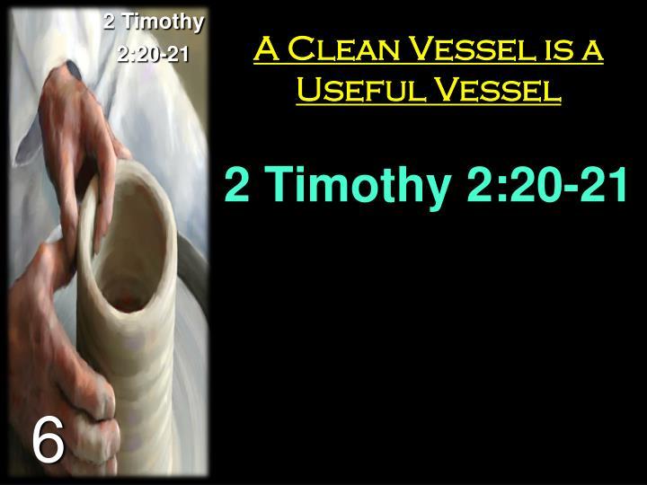 2 Timothy 2:20-21