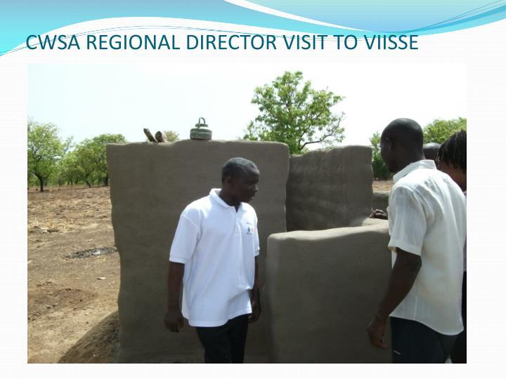 CWSA REGIONAL DIRECTOR VISIT TO VIISSE