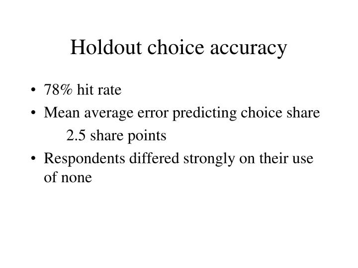 Holdout choice accuracy