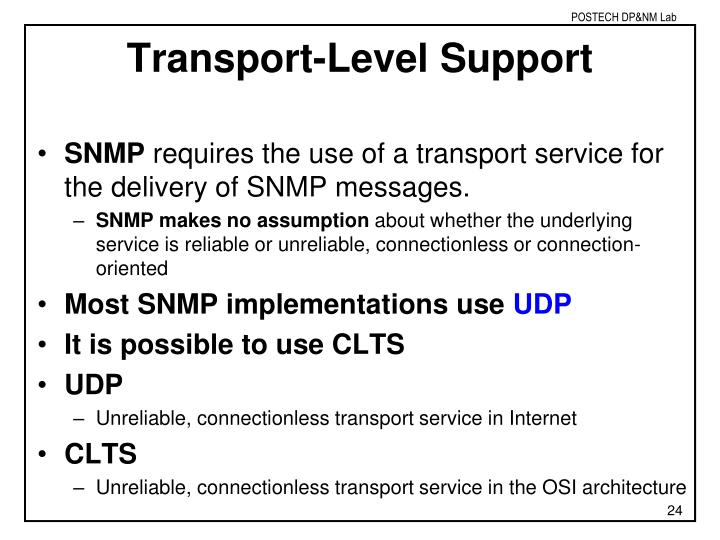 Transport-Level Support