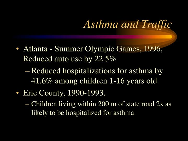 Asthma and Traffic