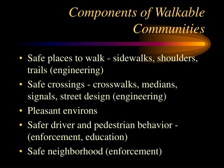 Components of Walkable Communities
