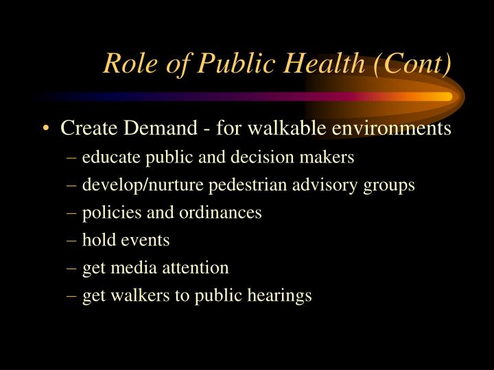 Role of Public Health (Cont)