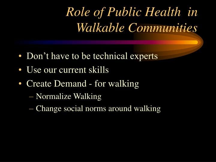 Role of Public Health  in Walkable Communities