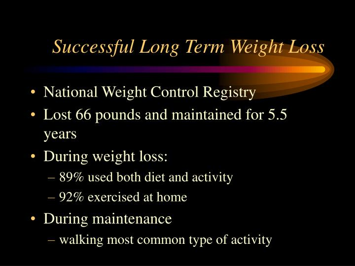 Successful Long Term Weight Loss