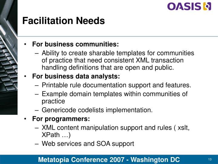 Facilitation Needs