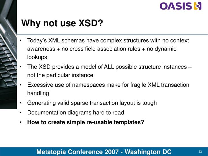 Why not use XSD?