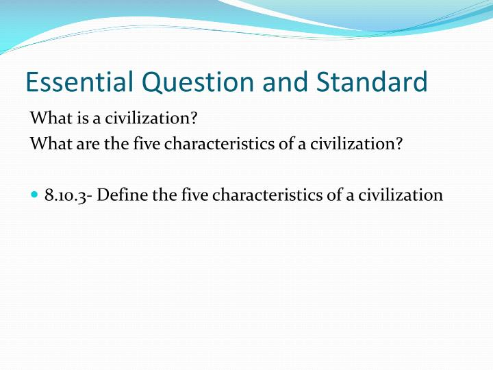 Essential Question and Standard