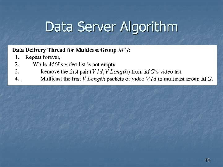 Data Server Algorithm