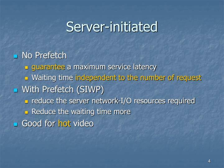 Server-initiated