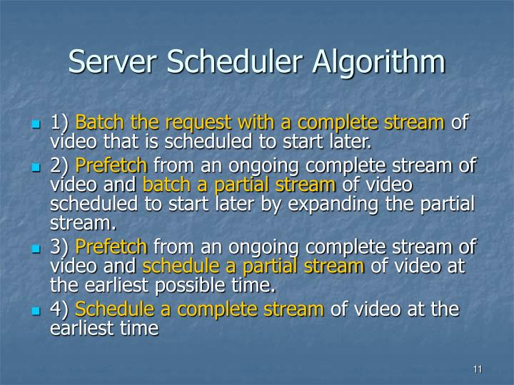 Server Scheduler Algorithm