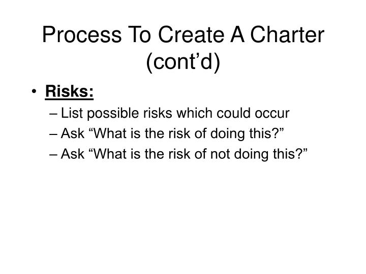 Process To Create A Charter (cont'd)