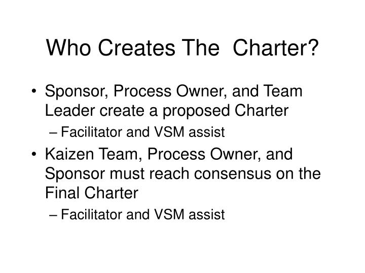 Who Creates The  Charter?