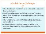 alcohol detox challenges