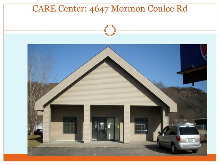 CARE Center: 4647 Mormon Coulee Rd