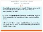 care center admission process for law enforcement