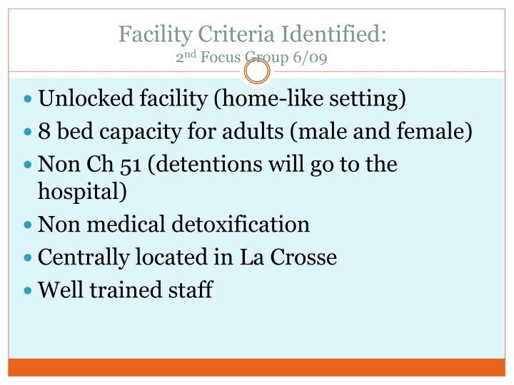 Facility Criteria Identified: